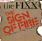 Fixx Sign Of Fire