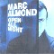 Almond, Marc Open All Night