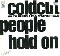 Coldcut feat. L. Stansfield People Hold On 12'' 586314