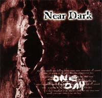 Near Dark One Day CD 113392