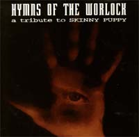 Skinny Puppy / Tribute Hymns Of The Worlock CD 115103