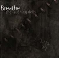 Breathe (Placebo Effect) Laughing Dolls CD 128340