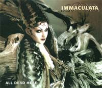 Immaculata All Dead Here CD 129490