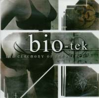 Bio-Tek Ceremony Of Innocence CD 132103