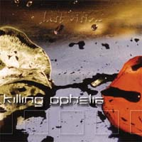 Killing Ophelia Last Vision CD 133913