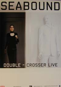Seabound Double-Crosser - live POSTER 151175