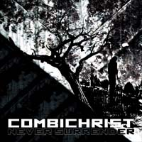 CombiChrist (Icon Of Coil) Never Surrender MCD 158960