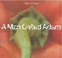 A Man Called Adam I Want To Know 12'' 562311