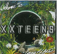 XX Teens Welcome To Goon Island CD 562507