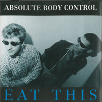 Absolute Body Control Eat This CD 567773