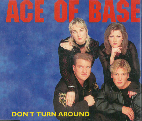 Ace Of Base Don't Turn Around MCD 568954