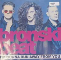 Bronski Beat I'm Gonna Run Away From You 12'' 570533