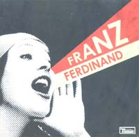 Franz Ferdinand You Could Have Had It So Much Better CD 573315