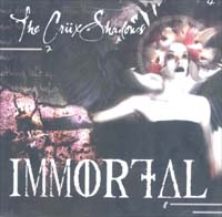 Crüxshadows Immortal MCD 574793