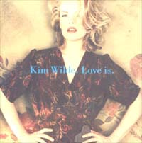 Wilde, Kim Love Is CD 575309