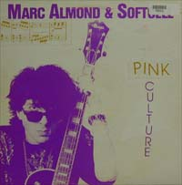 Almond, Marc / Soft Cell Pink Culture LP 575953