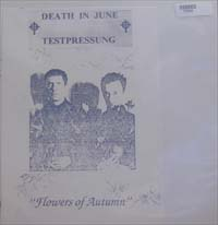 Death In June Flowers Of Autumn - Testpressing LP 577682