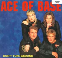 Ace Of Base Don't Turn Around 12'' 578380