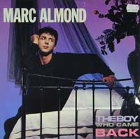 Almond, Marc Boy Who Came Back 12'' 590054