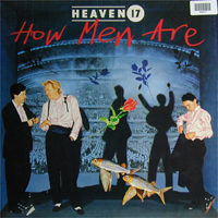 Heaven 17 How Men Are LP 598413