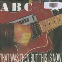ABC That Was Then But This Is Now 7'' 599489