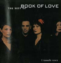 Book Of Love I Touch Roses - Best Of CD 599704