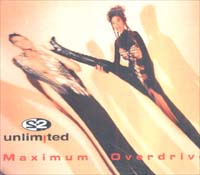 2 Unlimited Maximum Ovedrive MCD 600523