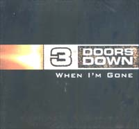 3 Doors Down When I'm Gone - Promo MCD 600615