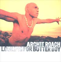 Roach, Archie Looking For Butter Boy CD 600784
